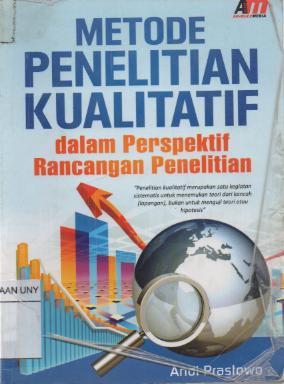 Metode penelitian kualitatif dalam perspektif rancangan penelitian