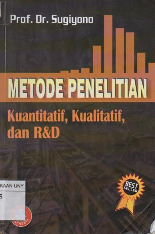 Metode penelitian kuantitatif, kualitatif dan R dan D